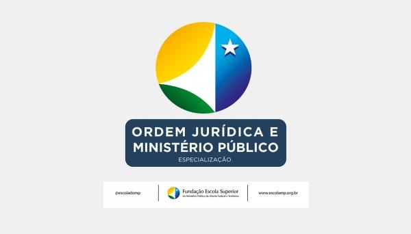 [Edital do Processo Seletivo do Curso de Especialização Ordem Jurídica e Ministério Público – 2º Semestre de 2020]