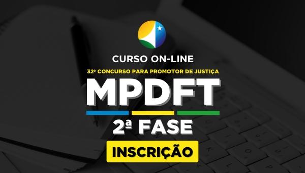 [Curso Preparatório para o Cargo de Promotor de Justiça Adjunto do MPDFT - 2ª Fase]