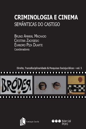 [Criminologia e Cinema - Semânticas do Castigo]