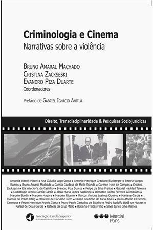 [Criminologia e Cinema - Narrativas sobre a violência]