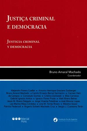 [Justiça Criminal e Democracia]