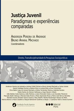 [Justiça Juvenil Paradigmas e experiências comparadas]